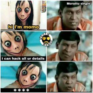மோமோ சேலஞ்ச் ஸ்பெஷல் மீம்ஸ்!