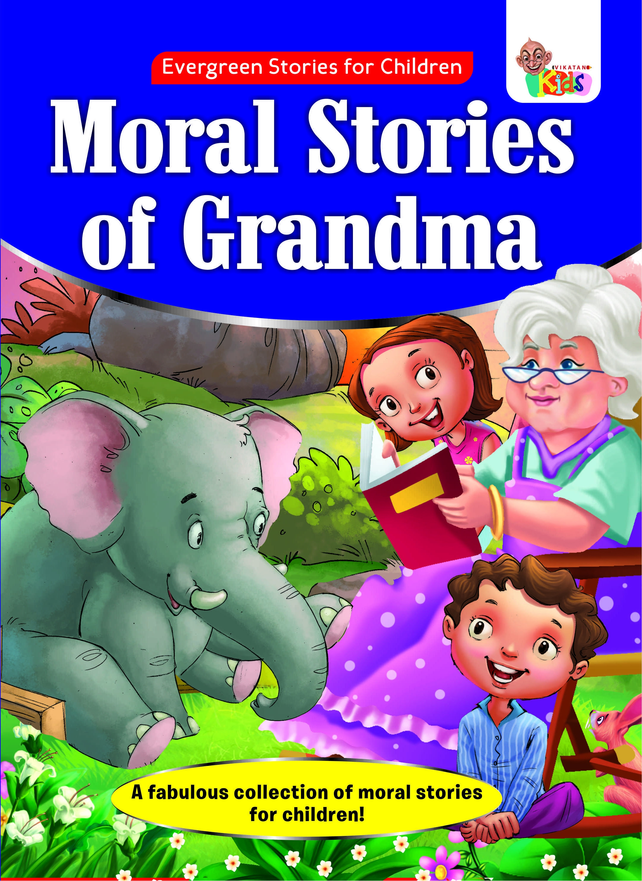 Moral Stories of Grandma