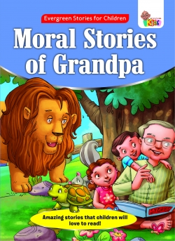 Moral Stories  of Grandpa