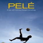Pele Movie Review