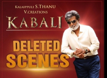 Kabali movie's Deleted scenes will be released tomorrow