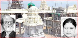 ரஜினியின் சென்டிமென்ட் கோயில்... கட்டி முடிக்கும் சசிகலா!