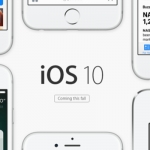 #AppleIOS10: நீங்கள் அறிய வேண்டிய 10 அப்டேட்ஸ்!