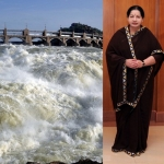 'காவிரி நீர் வரும் நம்பிக்கையிலேயே மேட்டூர் அணையை திறக்கிறேன்..!' -ஜெயலலிதா