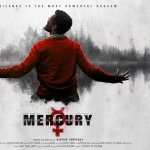 `Mercury' படத்தின் ட்ரெய்லர் வெளியானது..!